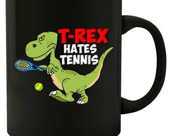 88d77e951e Tennis Player Coach Gift T-Rex Hates Tennis Funny Dinosaur - Mug