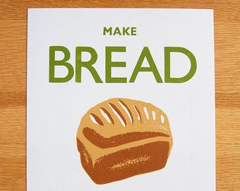 Make Bread not War - letterpress poster
