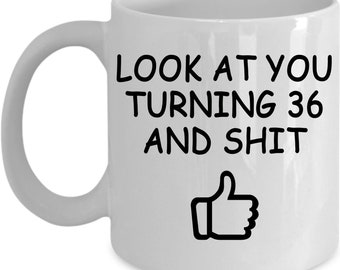 36th Birthday Gift For Women And Men Mug 36 Year Old Gifts Happy Bday Party Gag