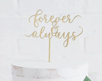 forever & always  Cake Topper // Celebration Cake Topper // Wedding Cake Topper // Engagement Party // Wedding Party //