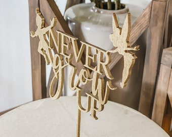 Never Grow Up Wooden Cake Topper Baby Shower Cake Topper Gender Reveal Cake Topper Baby Shower Gold Cake Topper