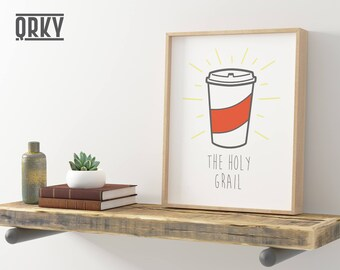 Coffee Poster Print - The Holy Grail | Kitchen Wall Art | Gift for Coffee Lovers
