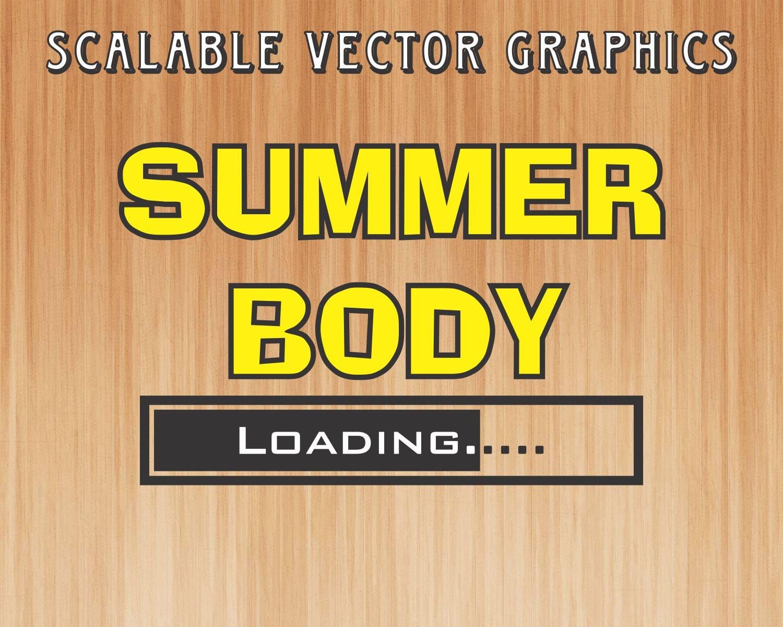 235dfa91872 Summer body loading svg summer t-shirt design summer