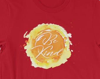 be kind - one of a kind - kindness - kind - be kind shirt - kindness shirt - shirt about kindness - be kind tshirt - be kind t-shirt