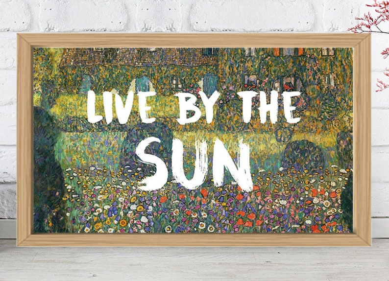 inspirational quote live by the sun nature