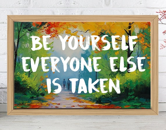 daily quote be yourself nature painting art print