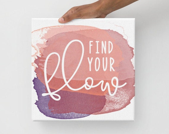 Find Your Flow Wall Art Water Color Canvas