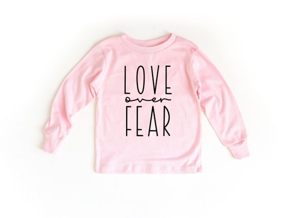 Love Over Fear | Pink Long Sleeve Toddler Shirt