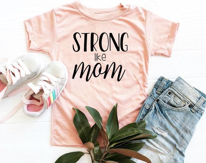 Strong Like Mom Shirt