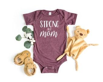Strong Like Mom Infant Bodysuit