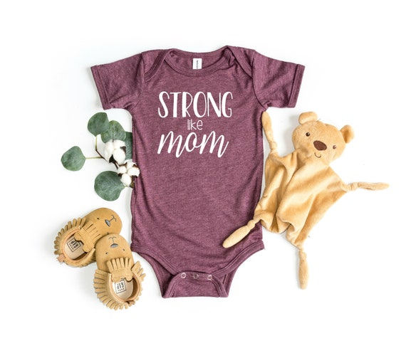 Strong Like Mom Infant Bodysuit | Baby Clothes | Infant Clothes | Baby Shower Gift | Infant Short Sleeve Bodysuit