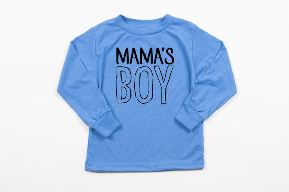 Mama's Boy Long Sleeve T Shirt