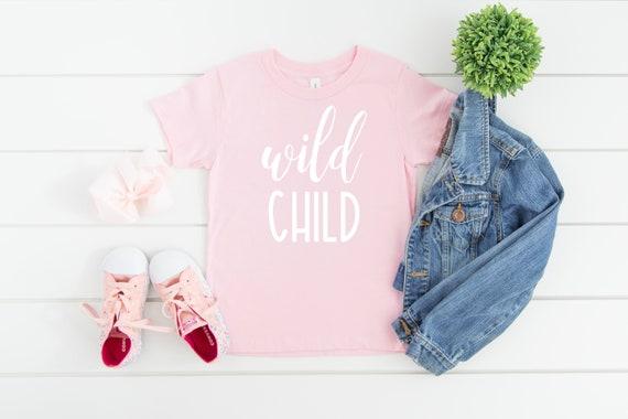 Wild Child Shirt, Wild Child Tee, Toddler T-Shirt, Toddler Girl Clothes, Toddlers Tees Toddler Shirts with Sayings, 2T girls, 3T girls