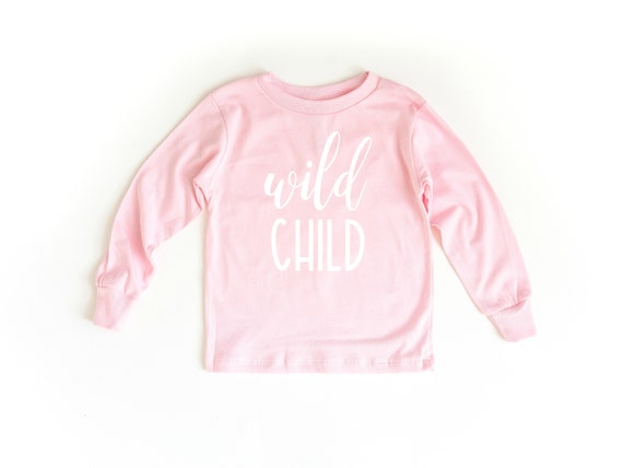 Wild Child Shirt, Wild Child Tee, Toddler T-Shirt, Toddler Girl Clothes, Toddlers Tees Toddler Shirts with Sayings, 2T girls, 5T girls