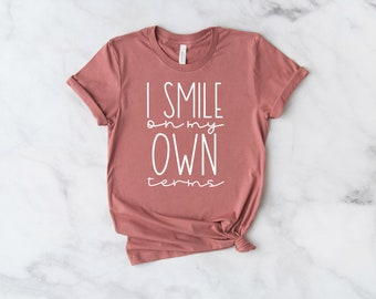 I Smile On My Own Terms Tee