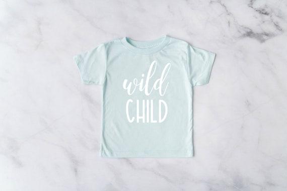 Wild Child Shirt, Wild Child Tee, Free Spirit, Toddler T-Shirt, Toddler Girl Clothes, Toddlers Tees Toddler Shirts with Sayings