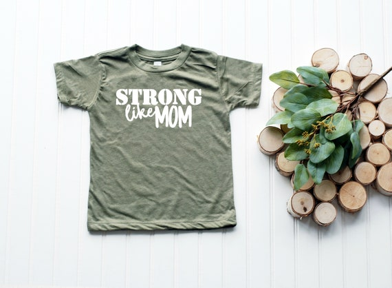 Strong Like Mom Shirt, Strong like Mom Toddler Tee, Strong Like Mommy, Toddler Boy Clothes, Toddler Shirts, 2T Boy clothes, 3T, 4T, 5T