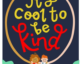 It's Cool to be Kind, A4 childrens art print
