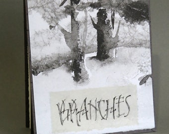 Branches, a limited edition book of drawings and texts, all done in pen and ink