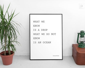 What We Know Quote by Isaac Newton, Wise Quotes, Life Quotes, Philosophy Quotes, Digital Download, Printable Art, Modern Art, Minimalist Art
