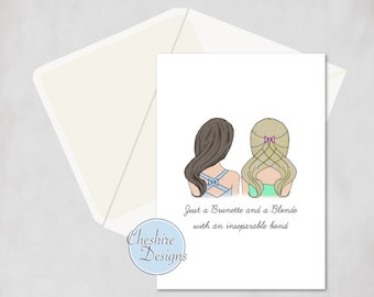 Brunette And A Blonde With An Inseparable Bond Best Friend Birthday Card Cards For Her Cute