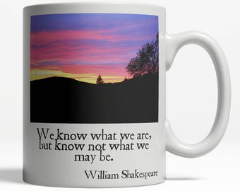 Shakespeare Quote| Shakespeare| Shakespeare Quotes| William Shakespeare| Quote Mug| Quotes Mug| Know 065