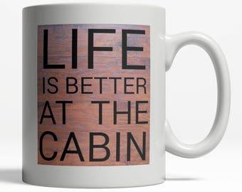 Cabin Mug| Rustic Mug| Camping Mug| Original Mug Design| Original Coffee Mug| Cabin 032