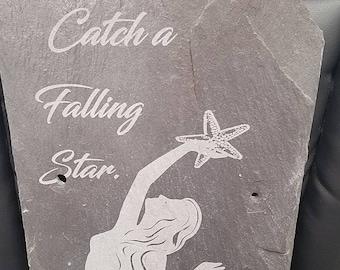 Mermaid - Catch A Falling Star - Laser Engraved Reclaimed Slate - Believe in Mermaids!