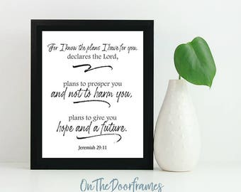 Digital Printable Scripture 8x10 INSTANT DOWNLOAD Jeremiah 29:11 For I know the plans I have for you