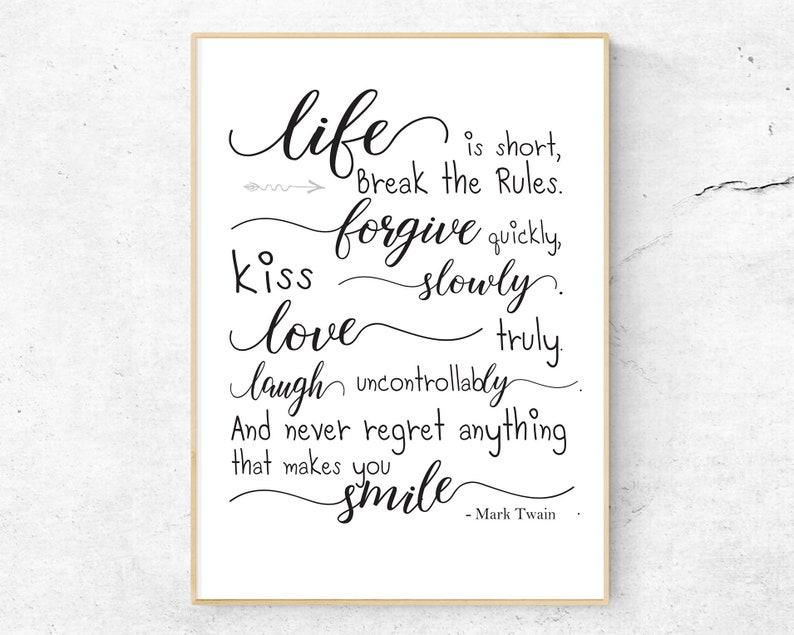 Life Is Short Break The Rules Mark Twain Home Decor Etsy