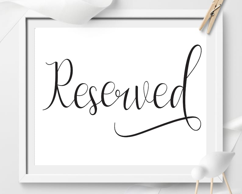 graphic regarding Printable Reserved Sign identified as Reserved indicator, occasion signal, Marriage ceremony decor printable, Reserved, Wedding ceremony signal, Marriage ceremony desk indication, Marriage Decor, marriage ceremony reception signal