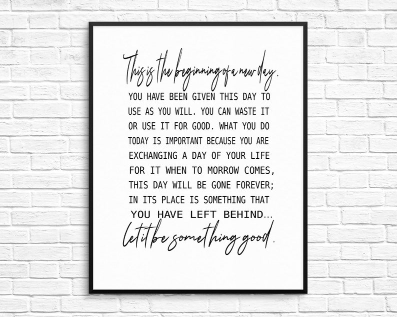 This Is The Beginning Of A New Day Motivational Quotes Etsy