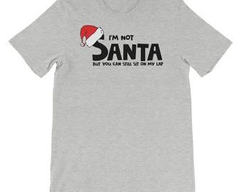 I'm not Santa Short-Sleeve Unisex T-Shirt