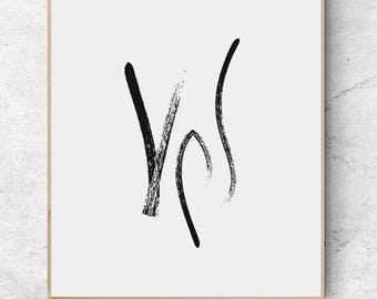 yes print / yes poster / say yes / yes printable / yes i can / she said yes sign / yes sign / engagement wall art / yes you can print / YES