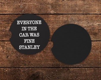 Everyone in the Car Was Fine Stanley - Fabric & Rubber Car Cup Holder Coasters - (Pair) - (The Office - TV Show)