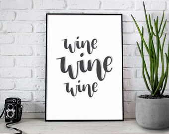 Wine wine wine - A4 Hand Lettering Art Print // home decor, typography, black and white art, illustration