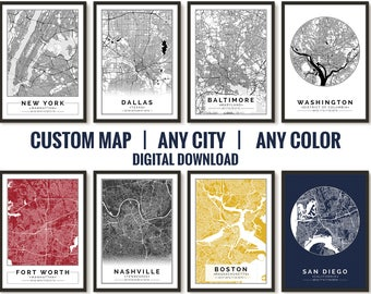Custom City Map Print, Customize the size and color, Printable map, Wall art