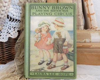 Bunny Brown and his sister Sue Playing Circus by Laura Lee Hope 1916 hardcover novel book children ocean sea image illustration collectible