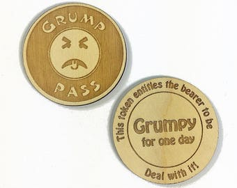 25 GRUMPY PASS Laser Engraved Wood Token