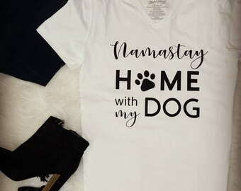 Namastay Home with my Dog V-neck t-shirt // DOG LOVER tee