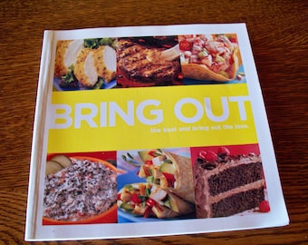 Bring Out: the Best and Bring Out the Love Best Foods Mayonnaise cookbook