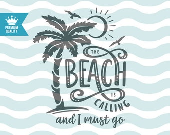 377acfba7b826 The beach is calling and I must go SVG