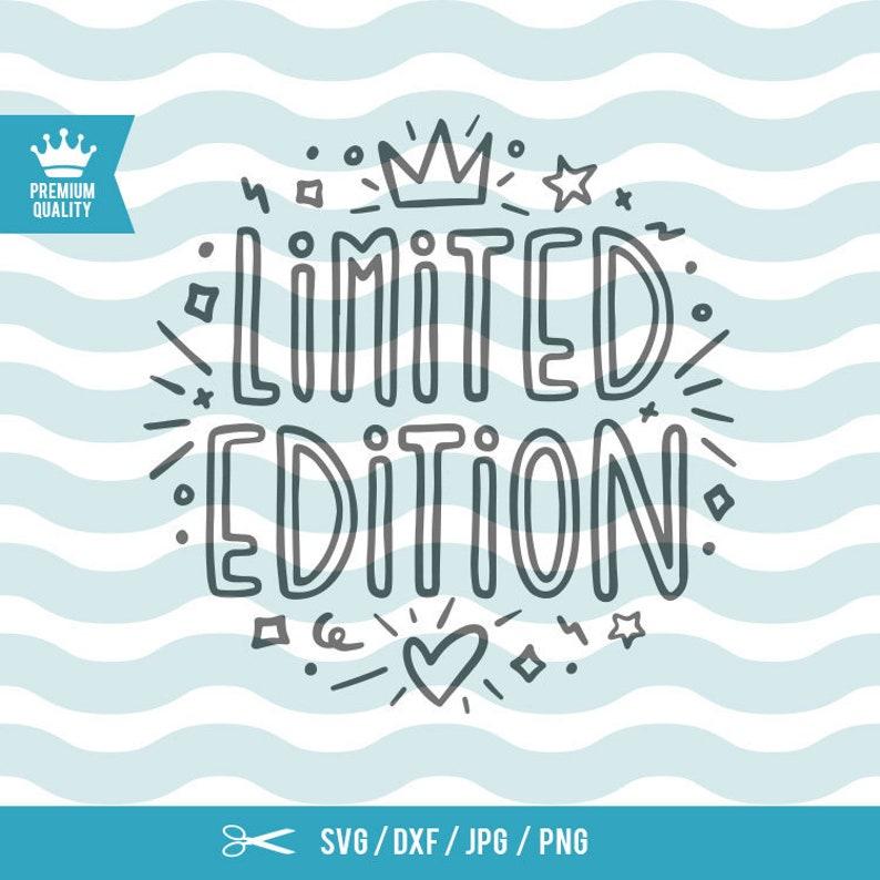 Limited Edition Svg Baby Svg Baby Spruche Svg Neugeborenen Etsy