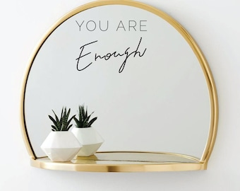 You Are Enough Body Positive Quote Minimalist Hand Lettering Vinyl Mirror Sticker
