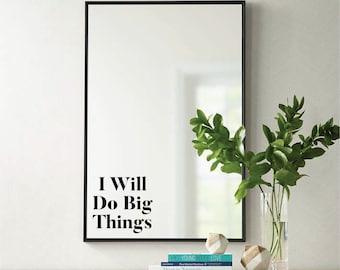 I Will Do Big Things Positive Quote Minimalist Vinyl Mirror Sticker