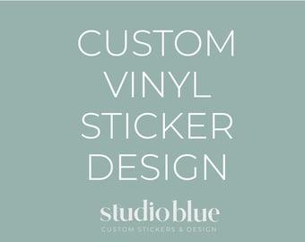 Custom Vinyl Sticker Design