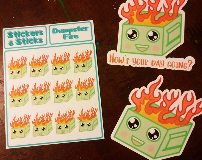 Dumpster Fire - How's Your Day Going? - Funny Cute Sticker