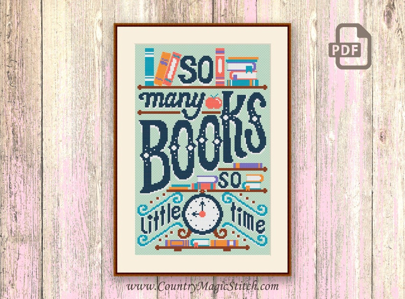 So Many Books So Little Time Cross Stitch Pattern Books Cross image 0