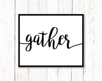 Gather - INSTANT DOWNLOAD - PRINTABLE - home decor - Thanksgiving - Thanksgiving printables
