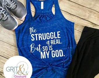 5462ce8c The Struggle is Real Workout Tank- Cute Workout Tank for Women- Motivational  Workout Tank- Christian Workout Tank- Motivation Monday